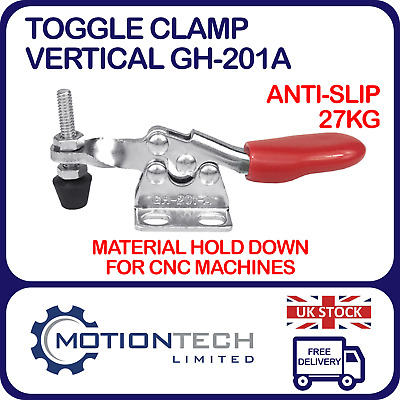 Toggle Clamp Vertical GH-201A 27Kg Anti-slip • 3.45£