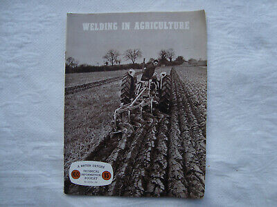 Rare Vintage British Oxygen Technical Booklet  Welding In Agriculture  (1961) • 9.99£