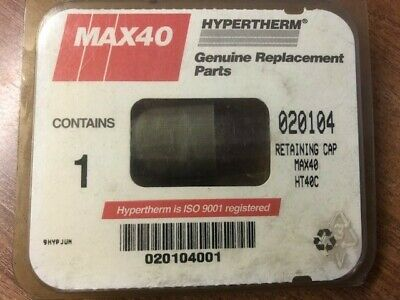 Hypertherm 020104 Retaining Cap MAX40/HT40C, 1 Pc • 15£