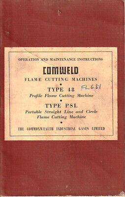 Comweld Flame Cutting Machines Type 48 / PSL Operation Maintenance Instructions  • 8.24£