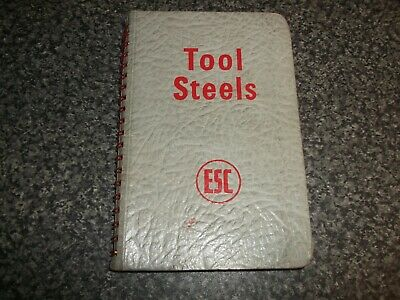 1957 ESC Tool Steels Catalogue. English Steel Rolling Mills Corp. Manchester. • 20£