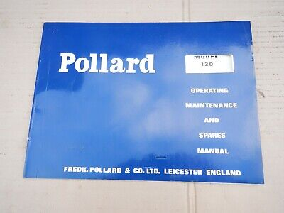 POLLARD CORONA DRILLING MACHINE OPERATING MAINTENANCE & SPARES MANUAL No 130 • 20£
