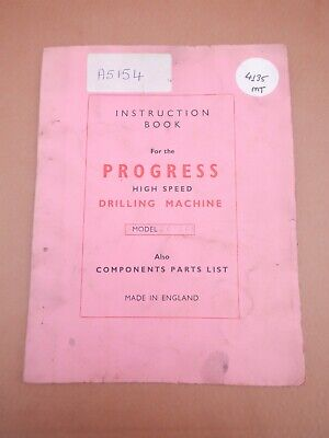 Progress Drilling M/c 2g & 2gs, Instructions And Parts List • 20£