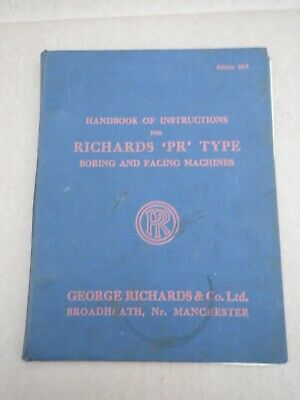 Richards 'pr' Type Boring & Facing Machines Handbook Of Instructions • 35£