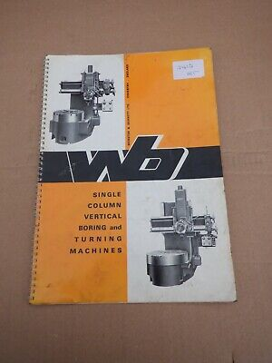 Webster & Bennett Single Column Vertical Boring & Turning Information Catalogue • 20£