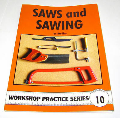 Saws And Sawing -  Workshop Practice Series Book 10 • 7.75£