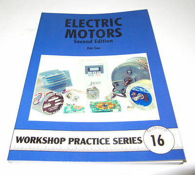 Electric Motors (second Edition) -  Workshop Practice Series Book 16 • 7.75£