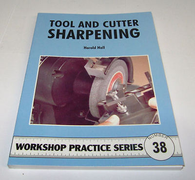 Tool And Cutter Sharpening -  Workshop Practice Series Book 38 • 7.75£