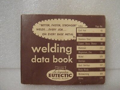 EUTECTIC  WELDING DATA BOOK 1957 Rare • 22£