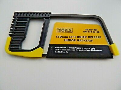 YAMOTO 6  (150mm) QUICK RELEASE JUNIOR HACKSAW  - NEW • 4.99£