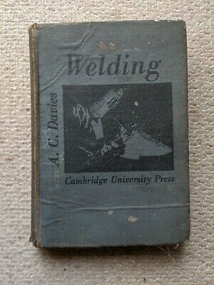 Vintage The Science And Practice Of Welding, Hardback. • 3£