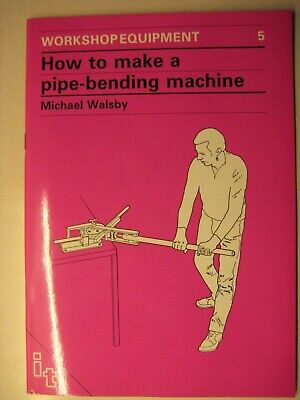 How To Make A Pipe Bending Machine By Michael Walsby Workshop Equipment No 5 • 9.99£