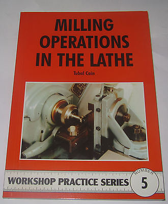 Milling Operations In The Lathe -  Workshop Practice Series Book 5 • 7.75£