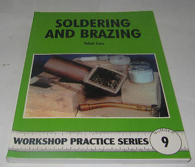 Soldering And Brazing -  Workshop Practice Series Book 9 • 7.75£
