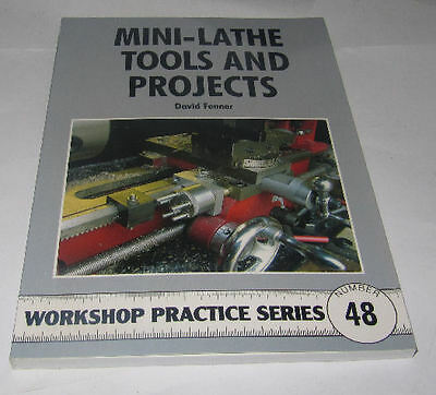 Mini Lathe Tools And Projects -  Workshop Practice Series Book 48 • 7.75£