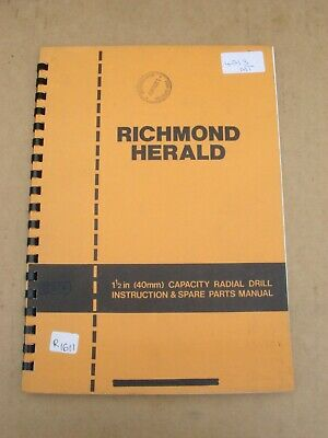 Original Richmond Herald 1 1/2 Radial Drill, Instructions & Spare Parts Manual • 25£