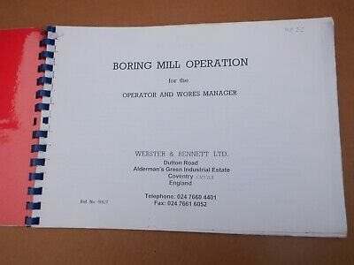 Webster & Bennett 'm' Boring & Turning M/c Operation & Maintenance Manual • 25£