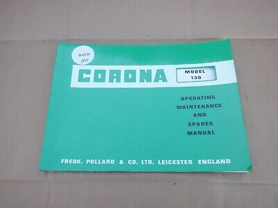 CORONA DRILLING MACHINE OPERATING MAINTENANCE & SPARES MANUAL No 130 • 20£