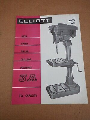 Elliott 3a Drilling Machine Sales Leaflet • 6£