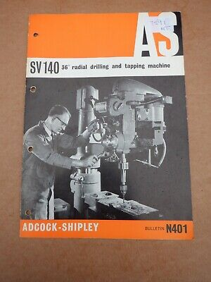 Adcock & Shipley Model Sv140 36  Radial Drilling Machine Information Catalogue • 12£