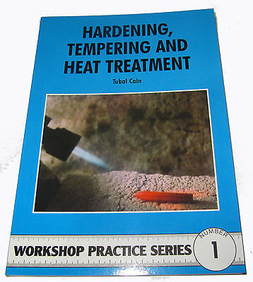 Hardening Tempering And Heat Treatment Workshop Practice Series Book 1  • 7.75£