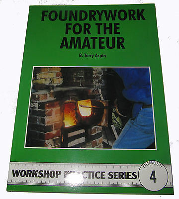 Foundrywork For The Amateur Workshop Practice Series Book 4 • 7.75£