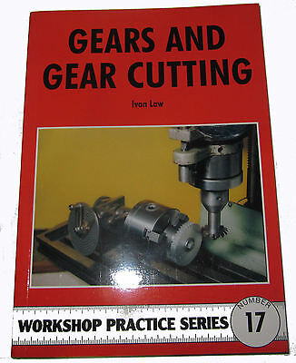 Gears And Gear Cutting -  Workshop Practice Series Book 17 • 7.75£