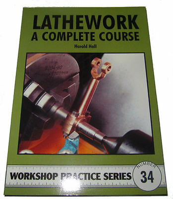 Lathework A Complete Course -  Workshop Practice Series Book 34 • 7.75£