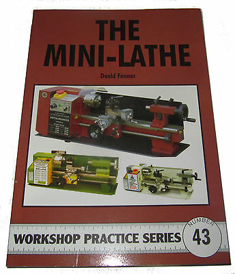 The Mini Lathe -  Workshop Practice Series Book 43 • 7.75£