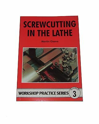 Screwcutting In The Lathe Workshop Practice Series Book 3 • 7.75£