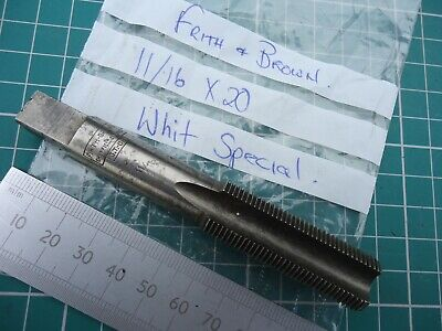 * FRITH & BROWN * 11/16  X 20 GT -CS Whit Special Engineering Tap ~  Sheffield • 9.99£