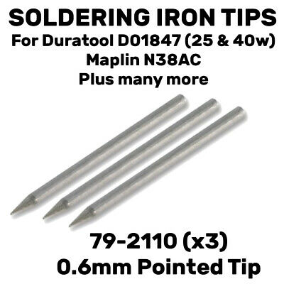 3 Pack 0.6mm Pointed Soldering Iron Tip Bit Maplin N38AC Duratool D01847-40 +25w • 3.29£
